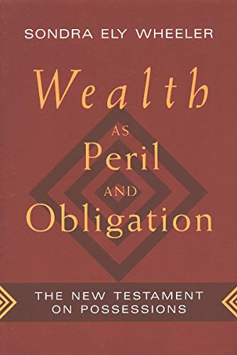 9780802807335: Wealth as Peril and Obligation: New Testament on Possessions