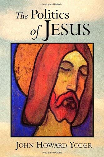 9780802807342: The Politics of Jesus