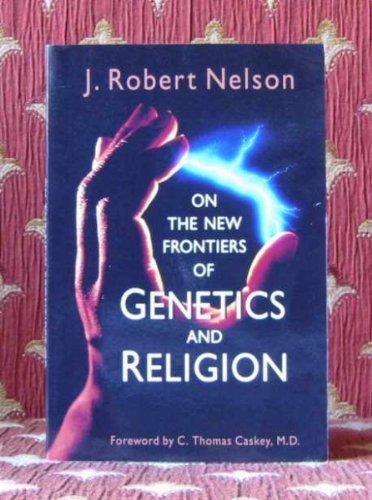 9780802807410: On the New Frontiers of Genetics and Religion