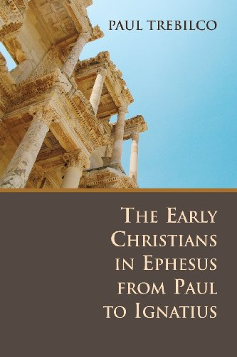 9780802807694: The Early Christians in Ephesus from Paul to Ignatius