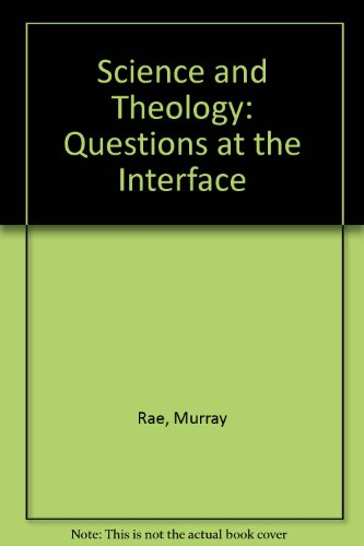 9780802808165: Science and Theology: Questions at the Interface