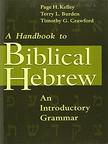 9780802808288: A Handbook to Biblical Hebrew: An Introductory Grammar