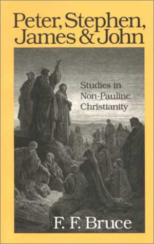 9780802808493: Peter, Stephen, James and John: Studies in Early Non-Pauline Christianity