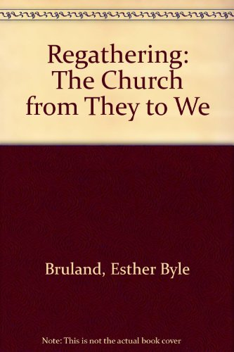 9780802808660: Regathering: The Church from