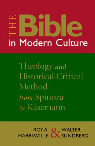 9780802808738: The Bible in Modern Culture: Theology and Historical-Critical Method from Spinoza to Kasemann