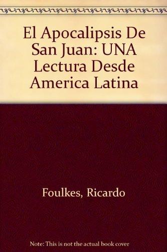 9780802809070: El Apocalipsis De San Juan: UNA Lectura Desde America Latina (Nueva Creacion Series) (Spanish Edition)