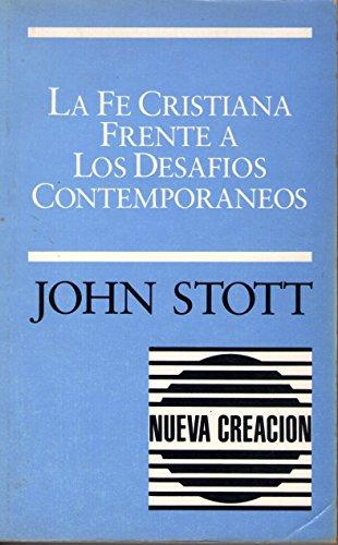 9780802809186: LA Fe Cristiana Frente a Los Desafios Contemporaneos: El Compromiso Cristiano En Una Sociedad No Cristiana Problemas Sociales/Vol 1&2 Combined