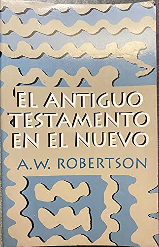 9780802809414: Antiguo Testamento en el Nuevo (Nueva Creacion)