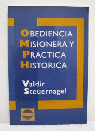 9780802809438: Obediencia Misionera Y Practica Historica (Nueva creacion) (Spanish Edition)