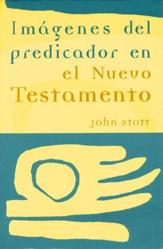 9780802809445: Imagenes Del Predicador En El Nuevo Testamento (Nueva creacion)