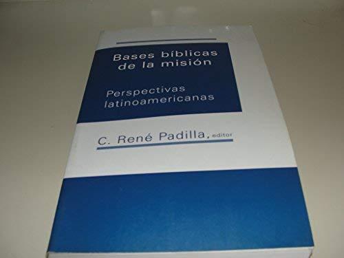 9780802809520: Bases Biblicas De LA Mision (Nueva Creacion Series) (Spanish Edition)