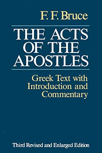 9780802809667: The Acts of the Apostles: The Greek Text With Introduction and Commentary