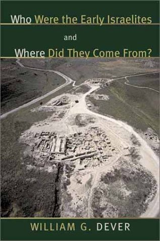 9780802809759: Who were the Early Israelites and Where did they come from?
