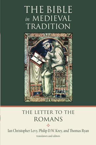 9780802809766: The Letter to the Romans (The Bible in Medieval Tradition (BMT))