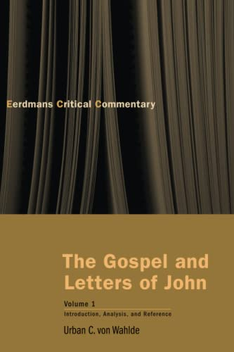 The Gospel and Letters of John, Volume 1: Introduction, Analysis, and Reference (The Eerdmans ...