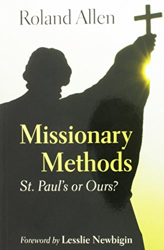 9780802810014: Missionary Methods: St. Paul's or Our's?