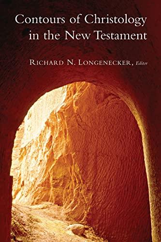 Contours of Christology in the New Testament McMaster New Testament Studies: Richard N. Longenecker