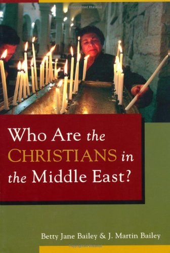 9780802810205: Who Are the Christians in the Middle East?