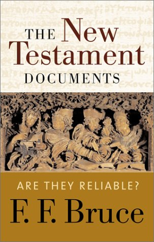 9780802810250: New Testament Documents: Are They Reliable?