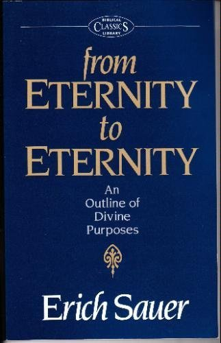 From Eternity to Eternity: Erich Sauer