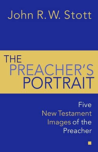 9780802811912: The Preacher's Portrait: Some New Testament Word Studies