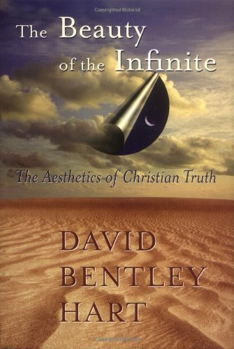 9780802812544: The Beauty of the Infinite: The Aesthetics of Christian Truth