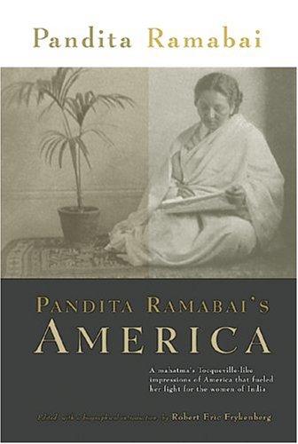 Pandita Ramabai's America, Conditions of Life in: Pandita RAMABAI. Edited.