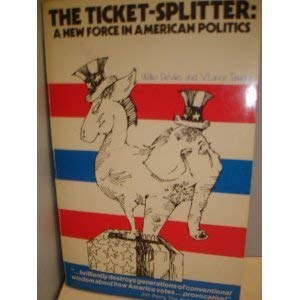 9780802813947: The Ticket-Splitter: A New Force in American Politics,