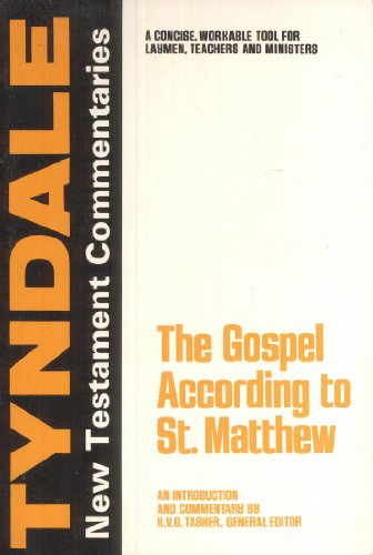 The Gospel According to St. Matthew: An Introduction and Commentary (Tyndale New Testament ...