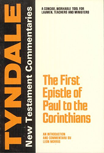 9780802814067: The First Epistle of Paul to the Corinthians (Tyndale New Testament Commentaries)
