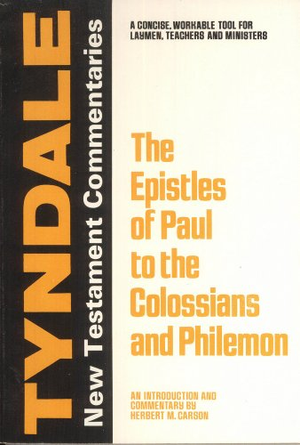 EPISTLES PAUL COLOSSIANS & PHILEMON