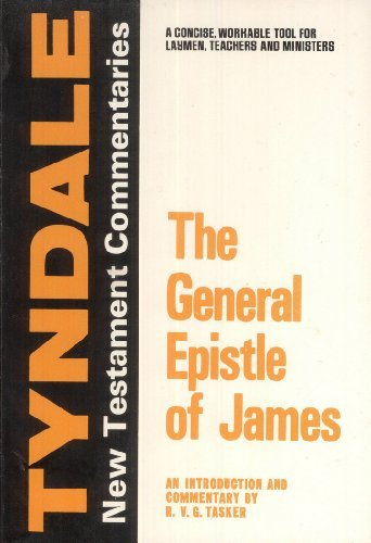 9780802814159: The General Epistle of James: An Introduction and Commentary (Tyndale New Testament Commentaries)