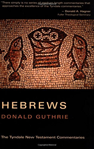 9780802814272: Hebrews (Tyndale New Testament Commentaries)