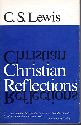 9780802814302: Christian Reflections
