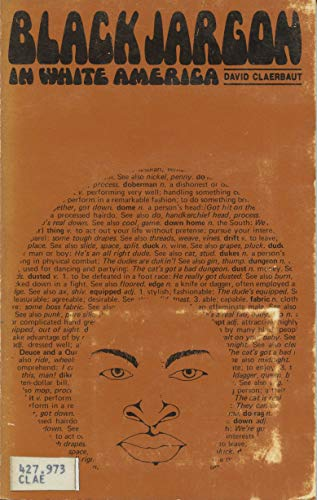 Black jargon in white America,: Claerbaut, David