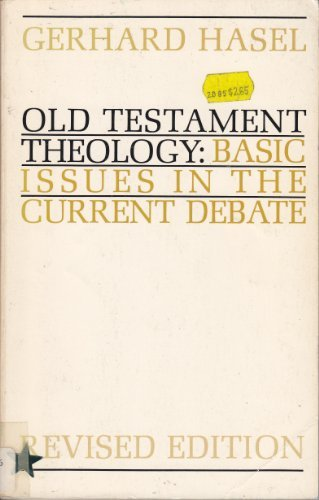 9780802814784: Old Testament Theology: Basic Issues in the Current Debate