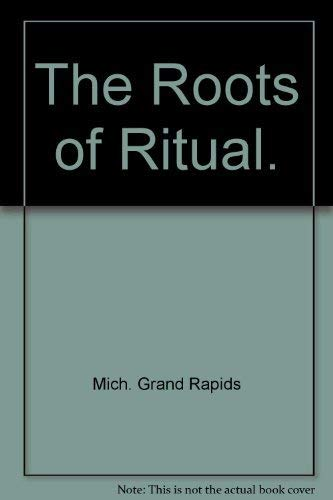 The Roots of Ritual