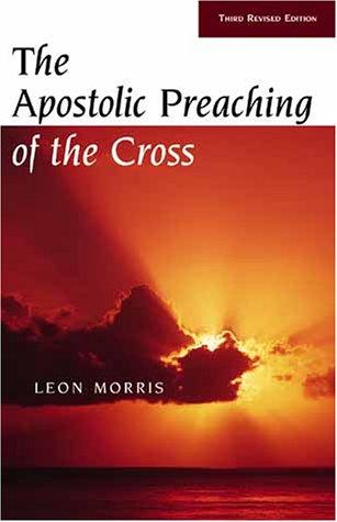 9780802815125: Apostolic Preaching of the Cross