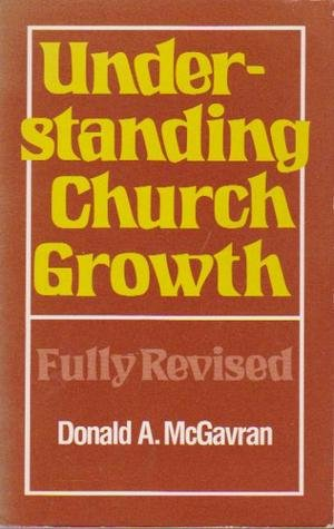 9780802815217: Understanding Church Growth