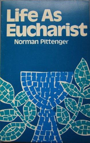 9780802815422: Life as Eucharist,