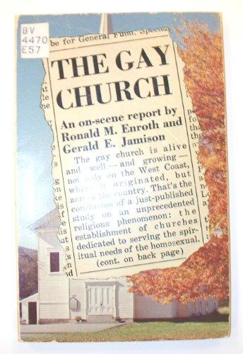 The gay church,: Ronald M Enroth