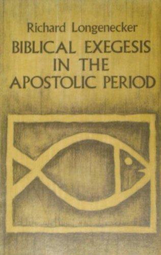9780802815699: Biblical Exegesis in the Apostolic Period