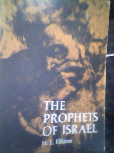 Prophets of Israel: From Ahijah to Hosea: Ellison, H.L.