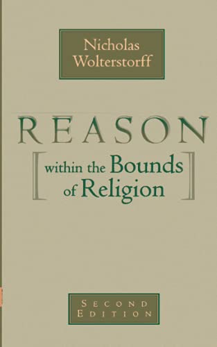 9780802816047: Reason within the Bounds of Religion (PBK)