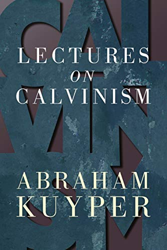 9780802816078: Lectures on Calvinism