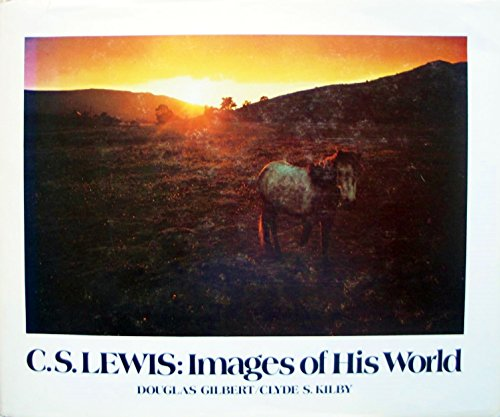 9780802816221: C.S.Lewis: Images of His World