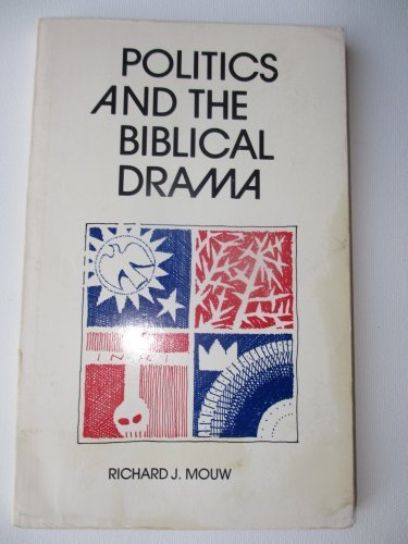 9780802816573: Politics and the Biblical drama