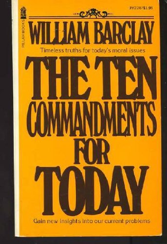 The Ten Commandments for Today (0802816665) by William Barclay
