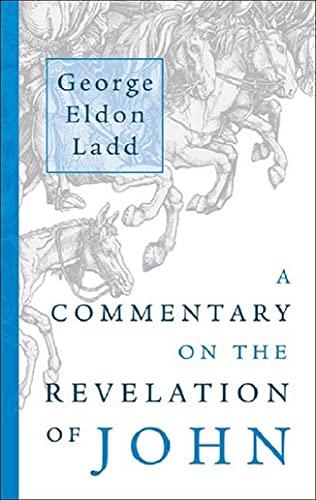 9780802816849: A Commentary on the Revelation of John