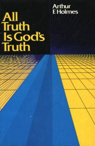 9780802817013: All Truth Is God's Truth